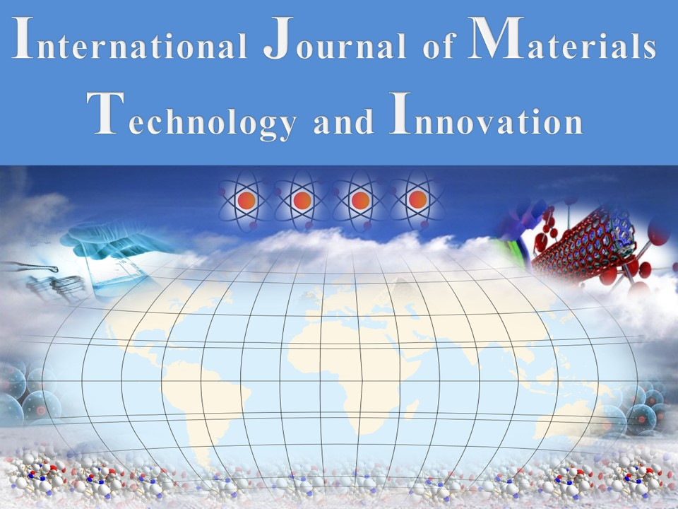 International Journal of Materials Technology and Innovation